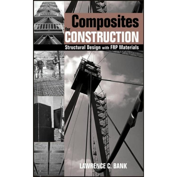 Composites for Construction : Structural Design With FRP Materials 상품이미지