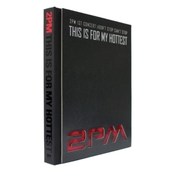 2PM - 1st Concert Dont Stop Cant Stop DVD  //This Is For My Hottest/(DVD 1장 부록)(포토북) 상품이미지