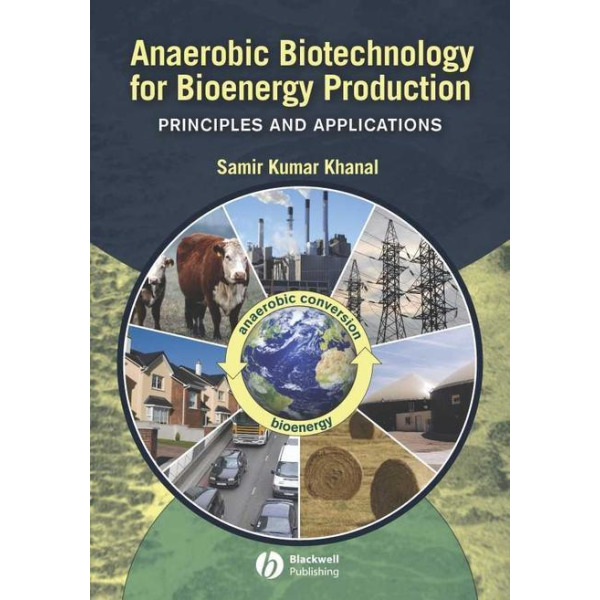 Anaerobic Biotechnology for Bioenergy Production 상품이미지