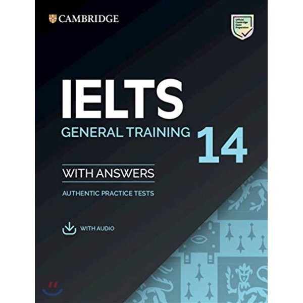 Cambridge IELTS 14 : General Training Student s Book with Answers  Cambridge University Press 상품이미지