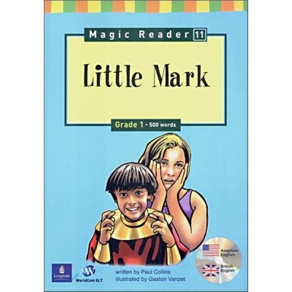 (중고)Magic Reader 11 Little Mark : Grade 1 - 500words  Paul Collins 상품이미지